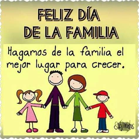 imagenes feliz dia familia feliz d 237 a de la familia im 225 genes y frases para whatsapp