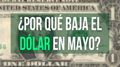 cotizacion dolar hoy precio del dolar hoy dolar baja en mayo 2015 youtube