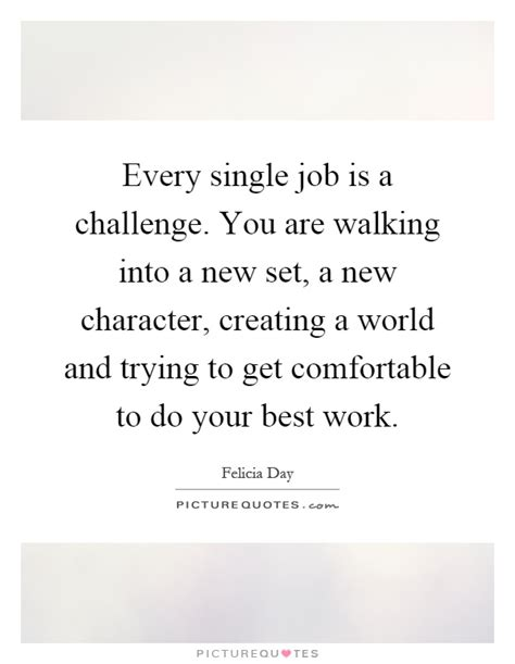 new challenge quote felicia day quotes sayings 28 quotations