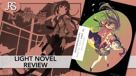 Bakemonogatari Volume 1 Light Novel Review Justus R Stone Light Novel