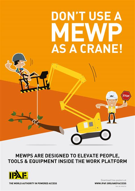 mewp safety toolbox talks andy access don t use a mewp as a crane ipaf