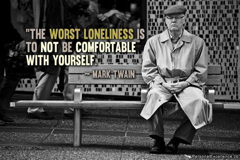 how to comfort yourself when lonely mark twain quotes weneedfun