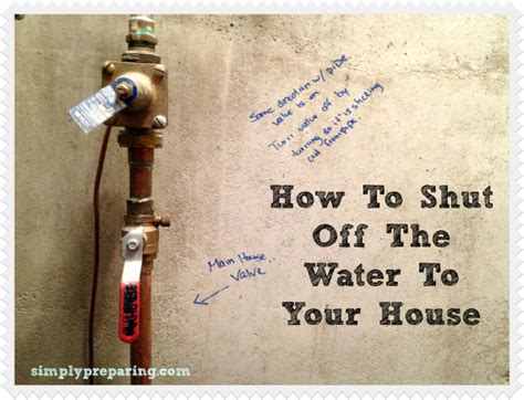 how to turn off water to house how to turn off water to your house emergency preparedness
