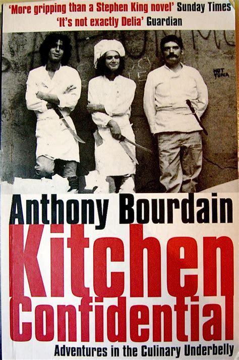 Anthony Bourdain Kitchen Confidential Kitchen Confidential Anthony Bourdain Books Worth