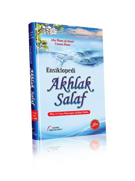 Buku Islami Ala Pesantren Salaf buku ensiklopedi akhlak salaf bukumuslim co