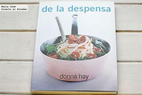 libro la despensa mgica 78 best images about libros de cocina on happy tes and donna d errico