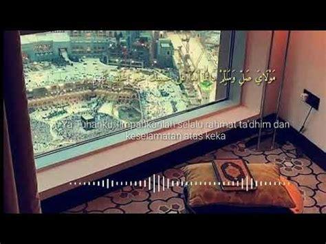 sholawat burdah buat setatus wa keren youtube
