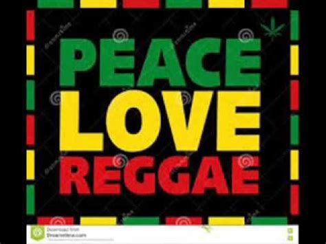 PEACE LOVE REGGAE MUSIC GREATEST SONGS love peace greatest