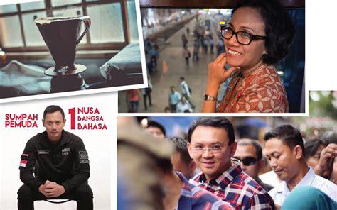 ahok leadership style kaleidoskop 2016 10 tokoh yang kiprahnya paling menarik