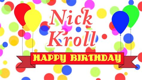 nick kroll birthday happy birthday nick kroll song youtube