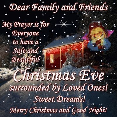 dear family  friends   safe  beautiful christmas eve pictures   images