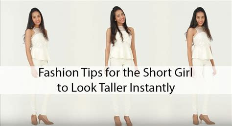 7 Must Fashion Tips by 7 Fashion Tips For The To Look Taller Instantly