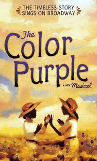 the color purple musical reviews his story the color purple a musical a review