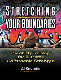 the of a stretch your boundaries books three easy stretches to improve your calisthenics practice