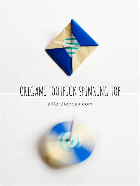 How To Make Origami Top - origami toothpick spinning top all for the boys