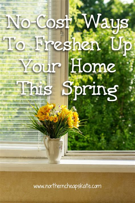 ideas and methods to no cost use household strategies no cost ways to freshen up your home this spring
