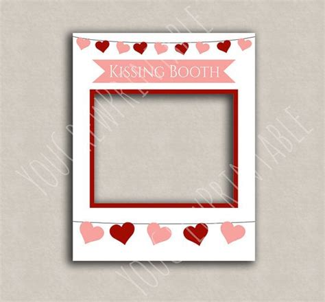 Kissing Booth Printable Diy Frame Photo Booth By Yougrewprintables Photobooth Pinterest Frame Prop Template Free
