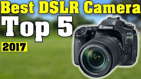 best dslr for photography top 5 best dslr 2017 for photography
