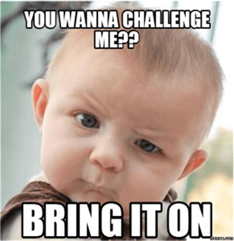Challenge Completed Meme - 30 days 30 ways challenge yourself to one simple task