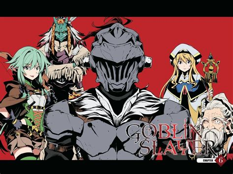 Goblin Slayer 2 goblin slayer 6 read goblin slayer chapter 6
