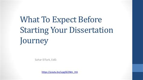 starting a dissertation what to expect before starting your dissertation journey