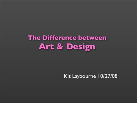 the difference between art and design anderley the difference between art design
