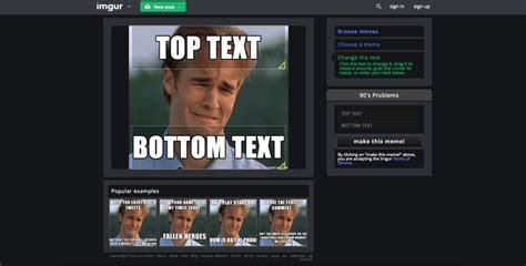 Imgur Meme Generator - 10 popular meme generator tools