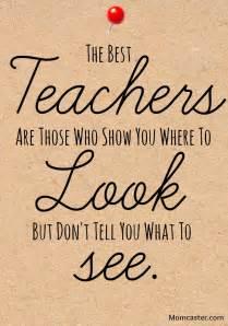 Teacher Appreciation Quotes Momcaster Loves Teachers