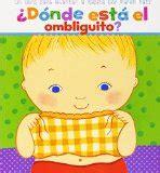 donde esta el ombliguito spanish books for kids book list spanish playground