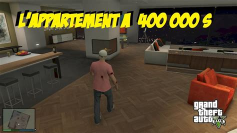 l appartement online gta 5 l appartement a 400 000 dollars youtube