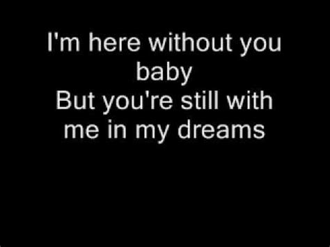 Lyrics To Three Doors Here Without You by Here Without You 3 Doors Lyrics 220 Bersetzung