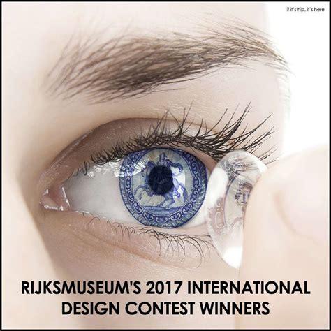 design contest 2017 rijksmuseum 2017 international design contest winners