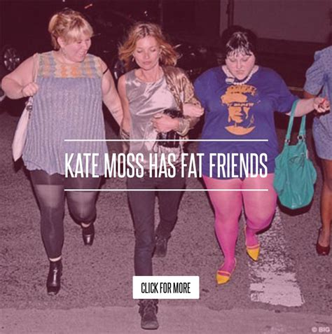 Kate Moss Has Friends The Superficial Because Youre by Kate Moss Has Friends Lifestyle