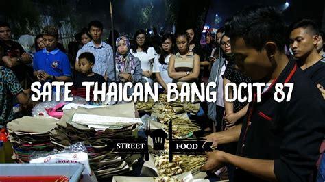 sate taichan bang ocit senayan youtube