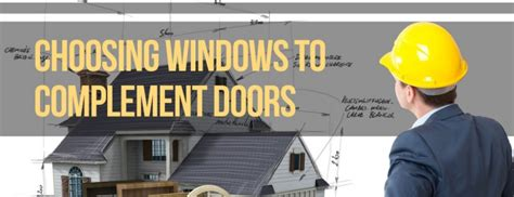 choosing windows choosing windows to complement doors kravelv
