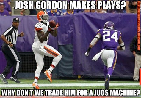 Josh Gordon Meme - cleveland browns memes i thought we were past the tanking