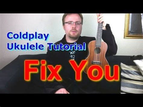 tutorial gitar fix you coldplay fix you ukulele tutorial youtube ukelele