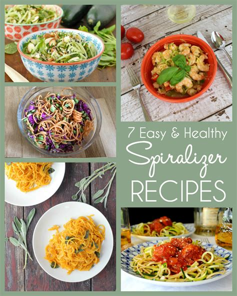7 Healthy Recipes by 7 Healthy Easy Spiralizer Recipes