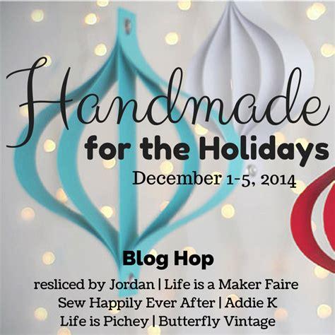 Handmade For The Holidays - handmade for the holidays hop starting next week