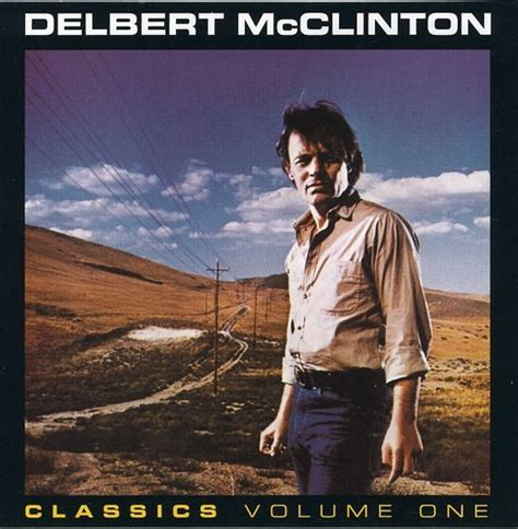 delbert mcclinton one of the fortunate few and robin dickson series in sponsored by the center for books delbert mcclinton albums zortam