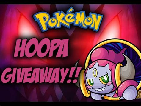 Pokemon Giveaway Events 2015 - closed event pokemon giveaway hoopa giveaway pokemon oras x y youtube