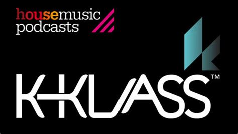 best house music podcasts klass podcast best of 2013 december 2013 house music podcasts