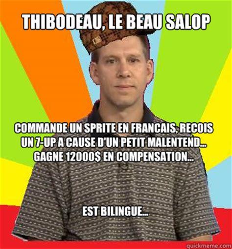 Memes En Francais - thibodeau le beau salop commande un sprite en francais