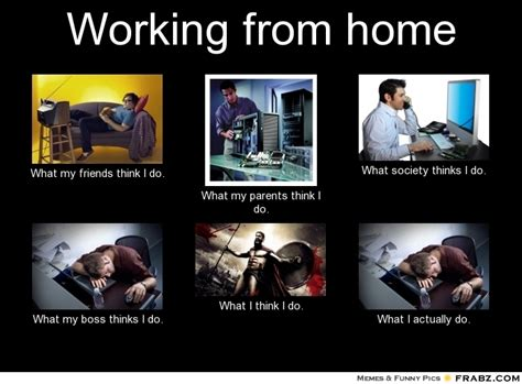 working from home meme generator what i do