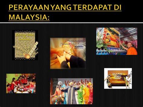 Di Malaysia perayaan yang terdapat di malaysia