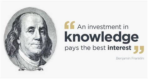best interest on an investment in knowledge pays the best interest