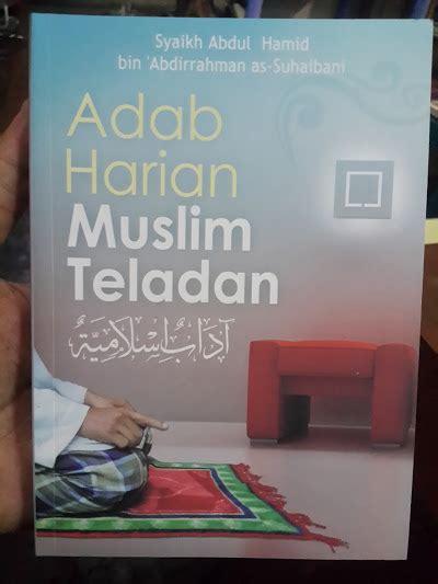 Ensiklopedi Adab Islam buku adab harian muslim teladan toko muslim title