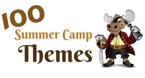 100 summer camp themes summer camp program director