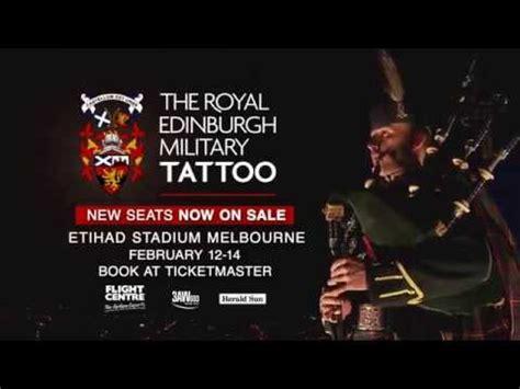 edinburgh tattoo seating plan melbourne royal edinburgh military tattoo melbourne new seats on