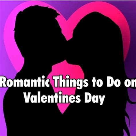 things to get a for valentines day 15 things to do on s day slide 1